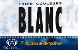 Three Colours: Blanc, en Cine Foro