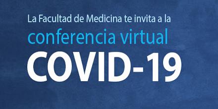 Conferencia virtual sobre el covid-19 por Medicina UFM