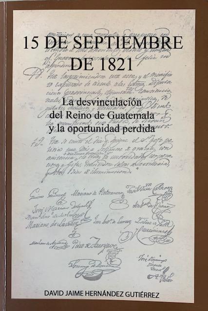 El acta del 15 de septiembre de 1821 desde la perspectiva hispana